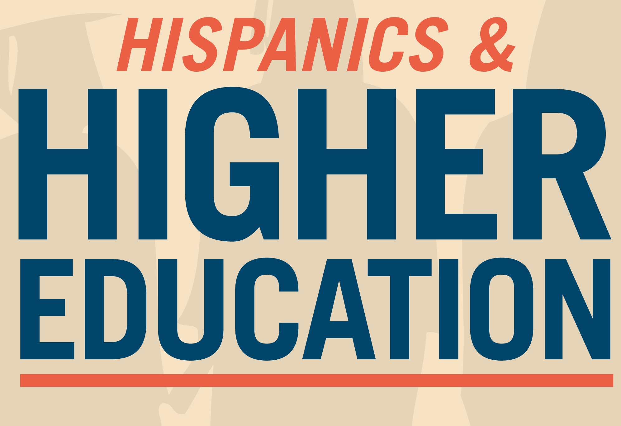 Hispanics and Higher Education (Infographic)